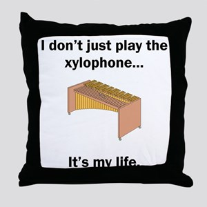 Xylophone Its My Life Throw Pillow