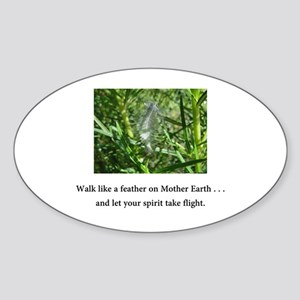 Walk Like A Feather and Take Flight Gifts Sticker