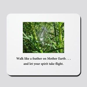 Walk Like A Feather and Take Flight Gifts Mousepad