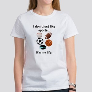 Sports Its My Life T-Shirt