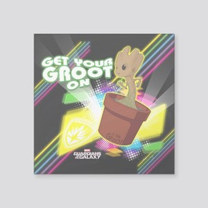 """GOTG Get Your Groot On Square Sticker 3"""" x 3"""""""