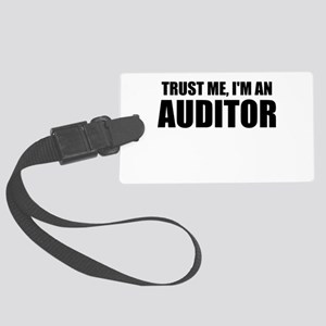 Trust Me, I'm An Auditor Luggage Tag