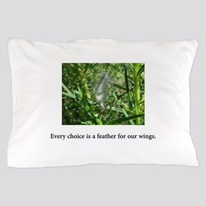 Every Choice Feather Gifts Pillow Case