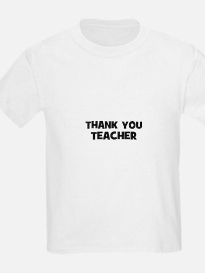 Thank You Teacher T-Shirt