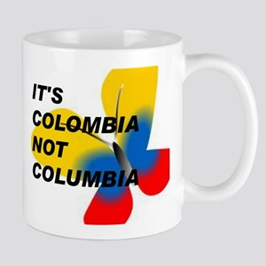 ITS COLOMBIA NOT COLUMBIA - FLAG Mugs
