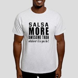 Salsa more awesome designs Light T-Shirt