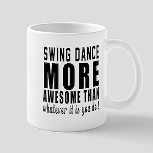 Swing more awesome designs Mug