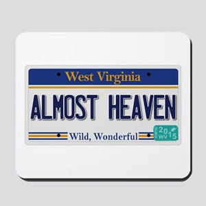 West Virginia - Almost Heaven Mousepad
