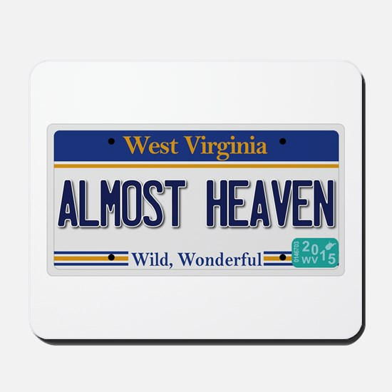 West Virginia - Almost Heaven Mousepad
