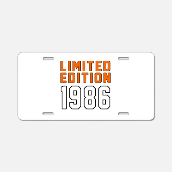 Limited Edition 1986 Aluminum License Plate