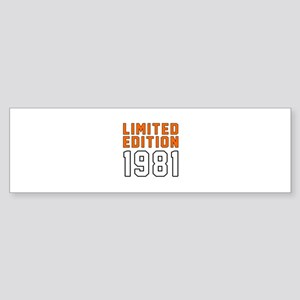 Limited Edition 1981 Sticker (Bumper)
