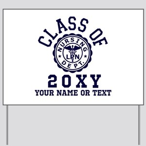 Class of 20?? Nursing Yard Sign