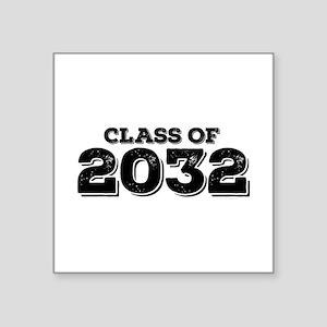 "Class of 2032 Square Sticker 3"" x 3"""