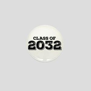 Class of 2032 Mini Button