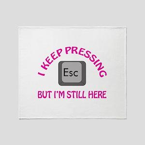 KEEP HITTING ESCAPE Throw Blanket