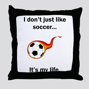 Soccer Its My Life Throw Pillow