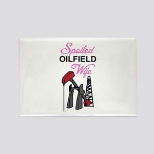 SPOILED OILFIELD WIFE Magnets