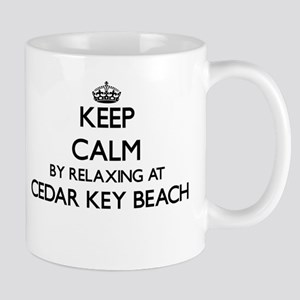 Keep calm by relaxing at Cedar Key Beach Flor Mugs