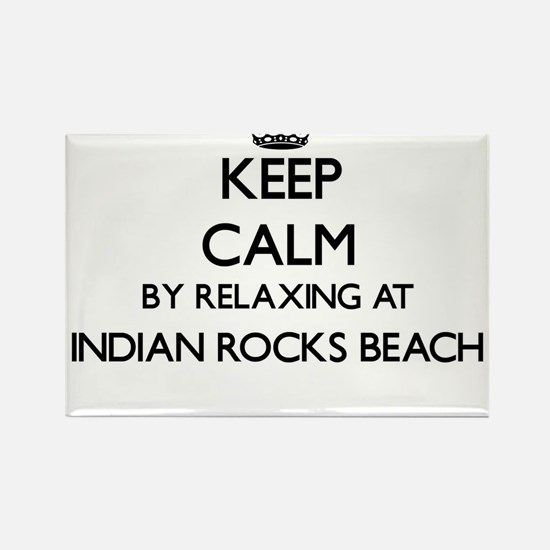 Keep calm by relaxing at Indian Rocks Beac Magnets