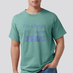 I'm Allergic to Some Humans T-Shirt