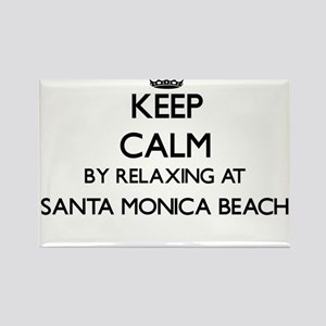 Keep calm by relaxing at Santa Monica Beac Magnets