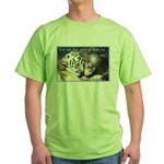 Live Without Green T-Shirt