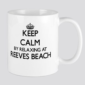 Keep calm by relaxing at Reeves Beach New Yor Mugs
