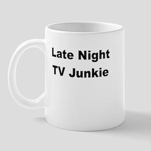 Late Night TV Junkie Mug