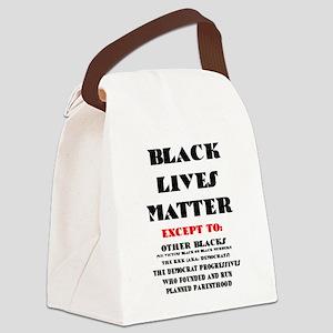 BLACK LIVES MATTER EXCEPT: Canvas Lunch Bag