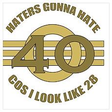 40th Birthday Humor Poster
