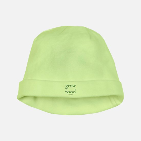 Grow Food Not Lawns baby hat