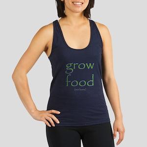 Grow Food Not Lawns Racerback Tank Top