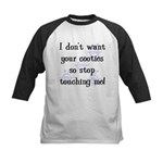 I Don't Want Your Cooties Kids Baseball Jersey