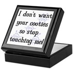 I Don't Want Your Cooties Keepsake Box