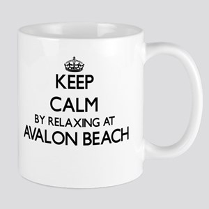 Keep calm by relaxing at Avalon Beach Califor Mugs