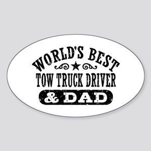 World's Best Tow Truck Driver & Dad Sticker (Oval)