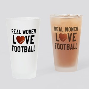 Real Women Love Football Drinking Glass