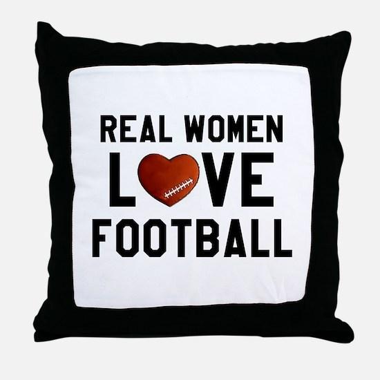 Real Women Love Football Throw Pillow
