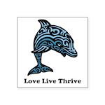 bChill Love Live Thrive Square Sticker 3