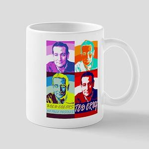 Ted Cruz: Bold Colors, No Pale Pastels Mugs