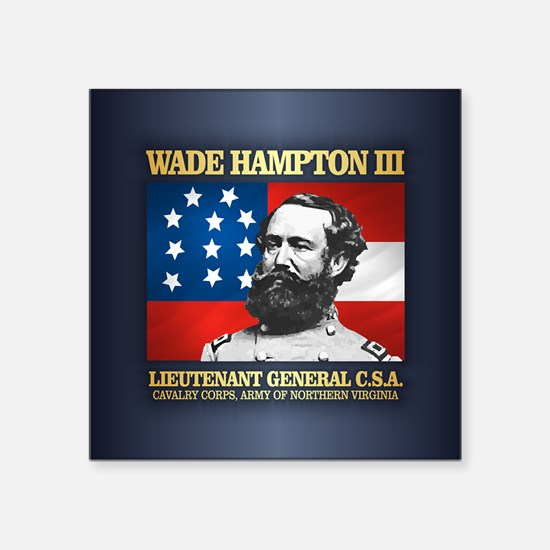 Wade Hampton III Sticker
