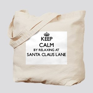 Keep calm by relaxing at Santa Claus Lane Tote Bag