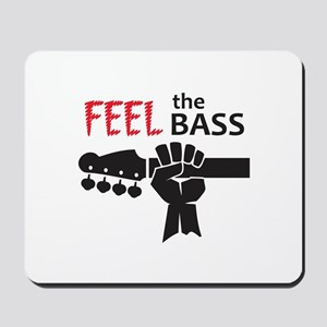 FEEL THE BASS Mousepad