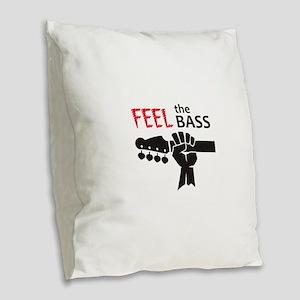FEEL THE BASS Burlap Throw Pillow