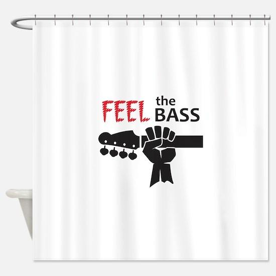 FEEL THE BASS Shower Curtain