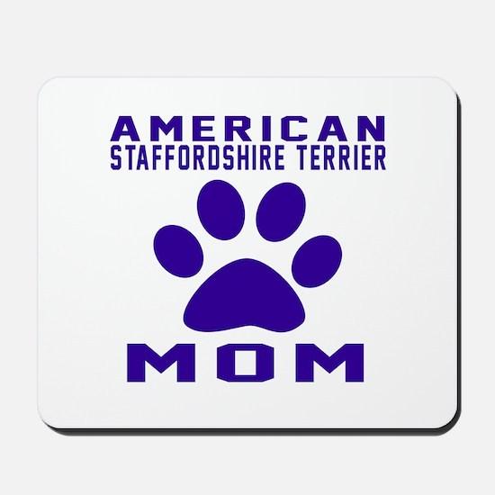 American Staffordshire Terrier mom desig Mousepad