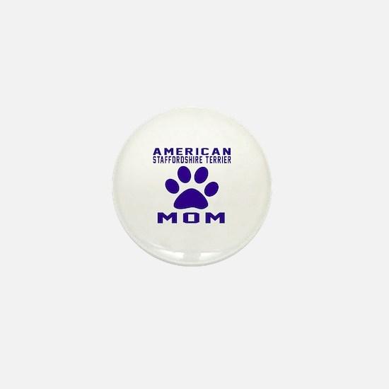American Staffordshire Terrier mom des Mini Button