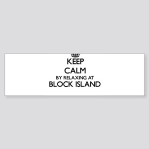 Keep calm by relaxing at Block Isla Bumper Sticker