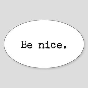 Be Nice Sticker