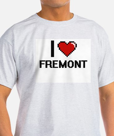 I love Fremont Digital Design T-Shirt